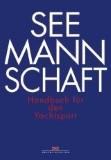 """""""Seemannschaft"""""""