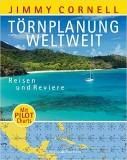 Törnplanung weltweit: Reisen und Reviere • Mit Pilot Charts